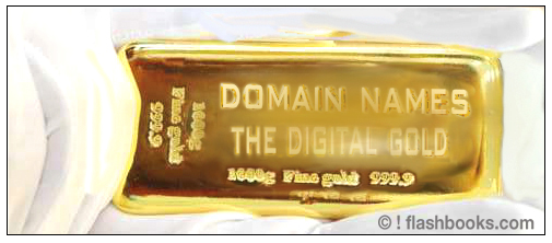 DOMAINNAMEN DAS DIGITALE GOLD ZUR WERTANLAGE - INTERNETADRESSEN DOMAINHANDEL DOMAINS SIND GOLDBARREN